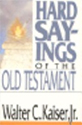 Hard Saying of the Old Testament